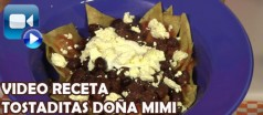 Video Receta Tostaditas Doña Mimi