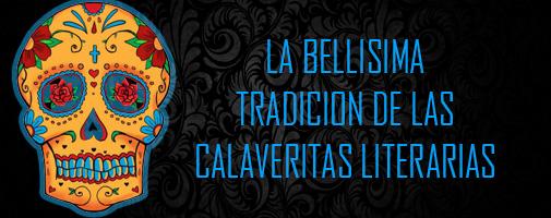Calaveras Literarias Un Sitio Con Ejemplos De Calaveras ...